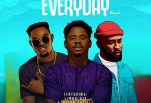 Everyday (Remix) - Folabi Nuel Ft. Limoblaze & Kelar Thrillz