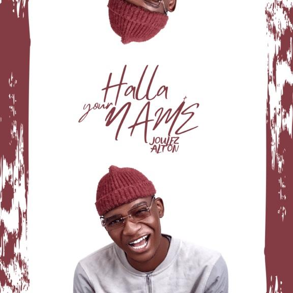 Halla Your Name - Joulez Alton
