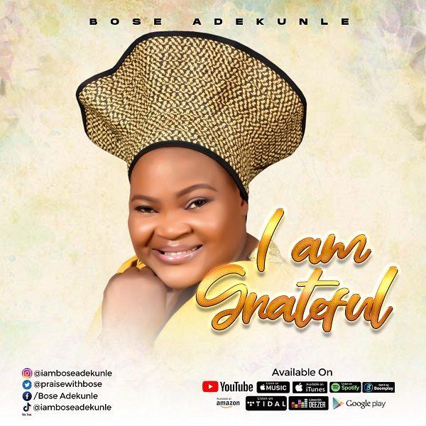 I Am Grateful - Bose Adekunlee