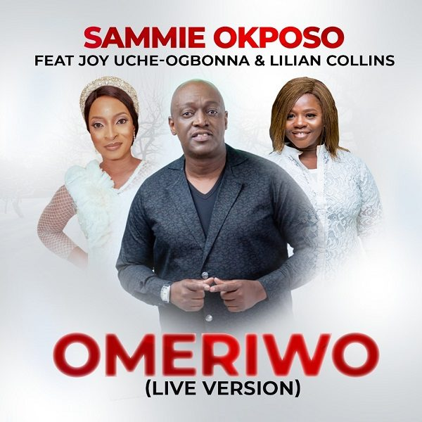 Sammie Okposo - Omeriwo Live