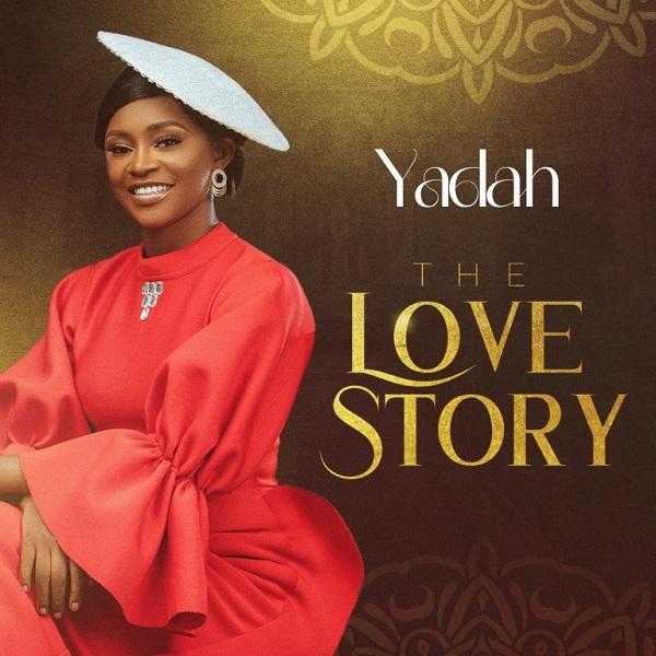 [ALBUM] The Love Story - Yadah