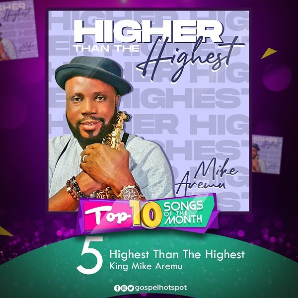 Highest Than The Highest – King Mike Aremu