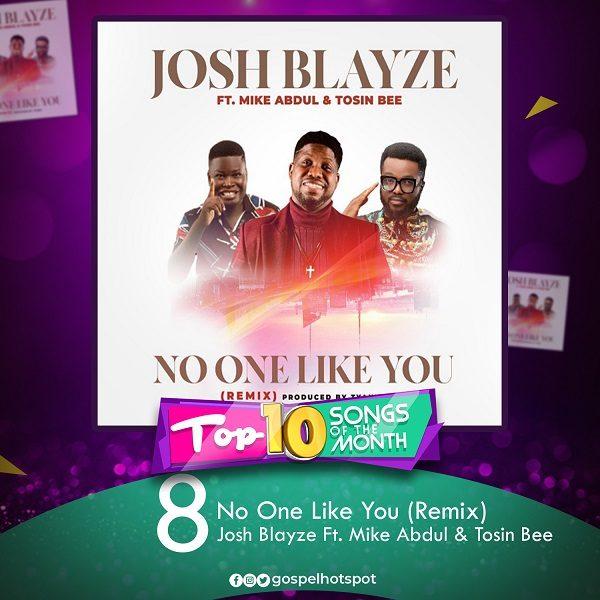 No One Like You (Remix) – Josh Blayze Ft. Mike Abdul & Tosin Bee