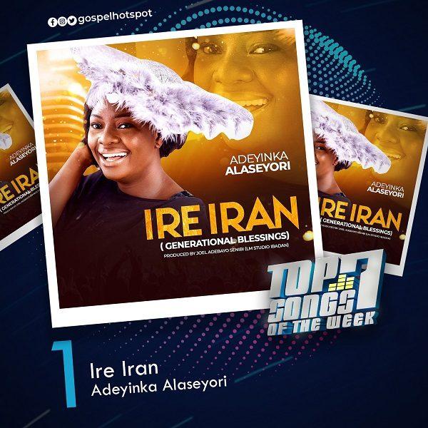 Ire Iran – Adeyinka Alaseyori