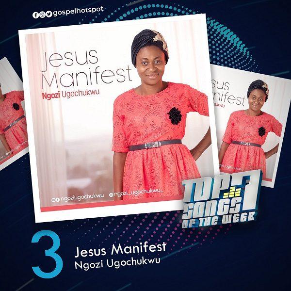Jesus Manifest – Ngozi Ugochukwu