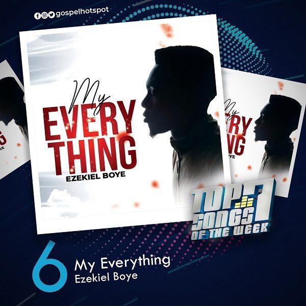 My Everything – Ezekiel Boye