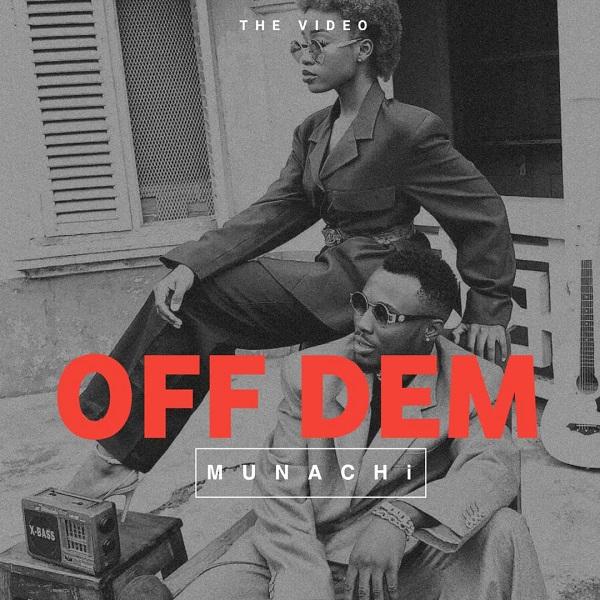 [Video] Off Dem - Munachi