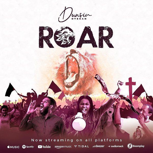 [Video]  Roar - Dunsin Oyekan