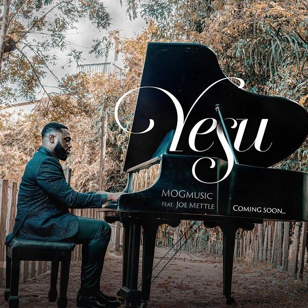 Yesu - MOGmusic Ft. Joe Mettle
