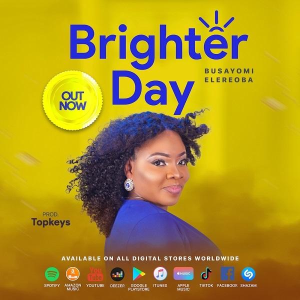 Brighter Day - Busayomi Elereoba