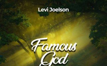 Famous God - Levi Joelson