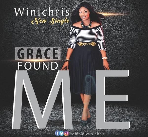 Grace Found Me - Wini Chris