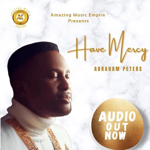 Have Mercy - Abraham Peters