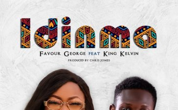 Idinma - Favour George Ft. Kelvin King