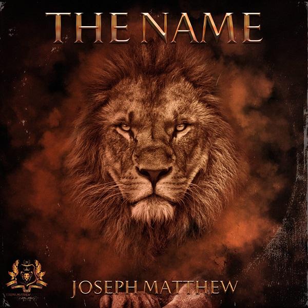 The Name - Joseph Matthew