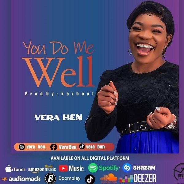 You Do Me Well - Vera Ben