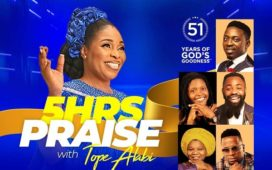 5 Hours Praise Tope Alabi To Mark 51st Birthday With Praise Event