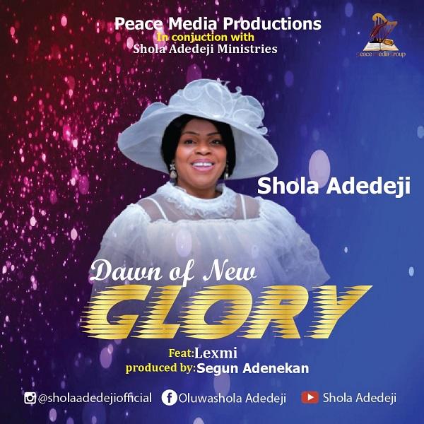 Dawn Of New Glory - Shola Adedeji