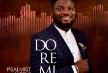 Do Re Mi (Medley) - Psalmist Nifemi