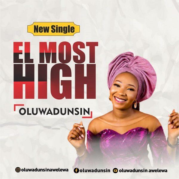 El Most High - Oluwadunsin