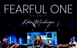 Fearful One - Kike Mudiagaa