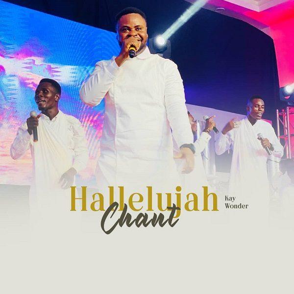Hallelujah Chant - Kay Wonder