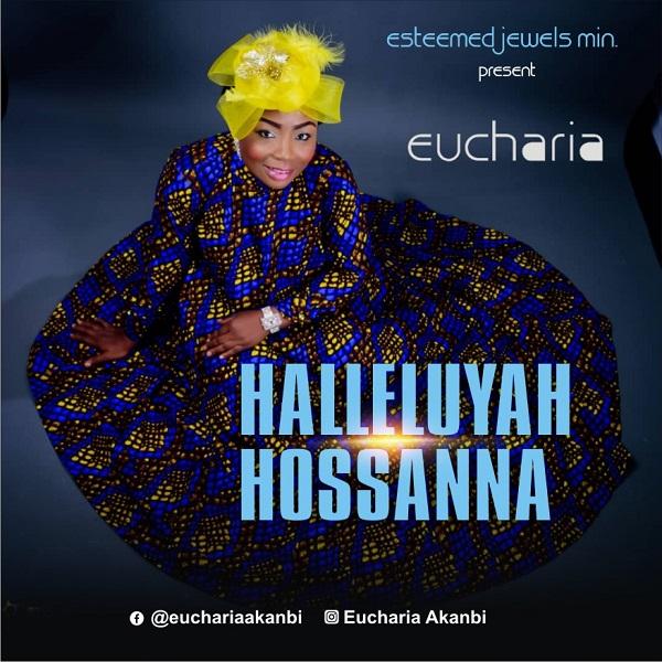 Halleluyah Hossanna - Eucharia
