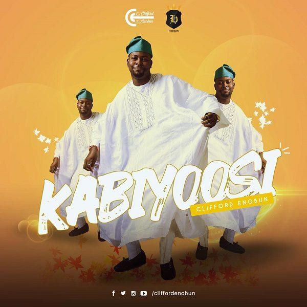 Kabiyoosi - Clifford Enobun