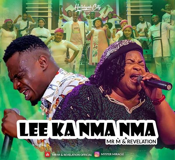 Lee Ka Nma Nma - Mr M & Revelation