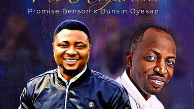 No Argument - Promise Benson Ft. Dunsin Oyekan