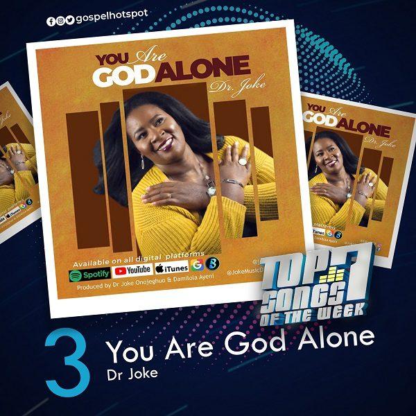 You Are God Alone – Dr Joke