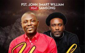 Yahweh - John Smart William Ft. Samsong