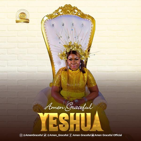 Yeshua - Amen Graceful