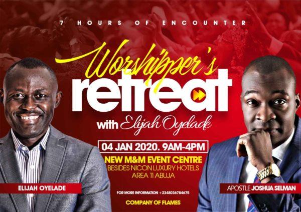 7 Hours Worshiper's Retreat With Elijah Oyelade