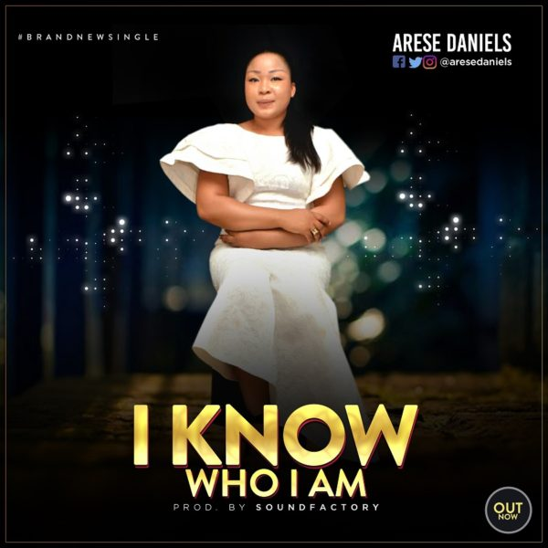 Arese Daniels - I Know Who I Am