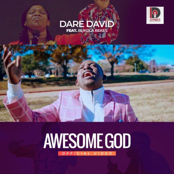 Awesome God - Dare David feat. Bukola bekes