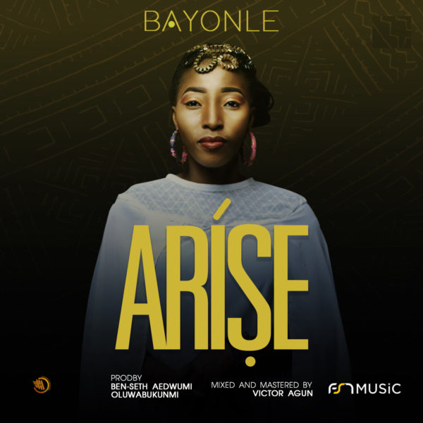 Bayonle - Arise