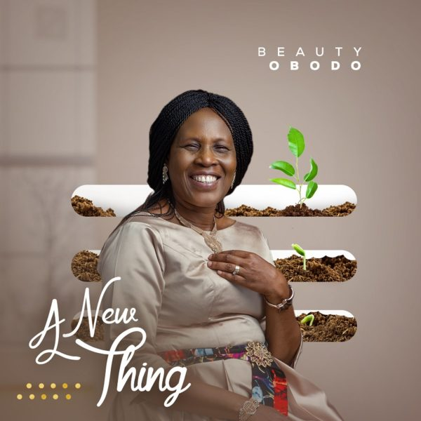 Beauty Obodo - A New Thing