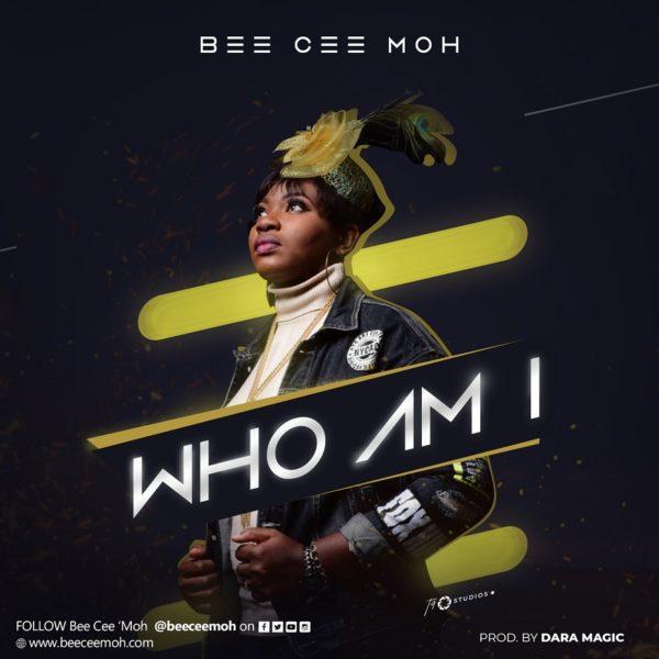 Bee Cee Moh - Who Am I