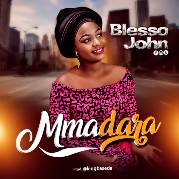 Blesso John - Mmadara