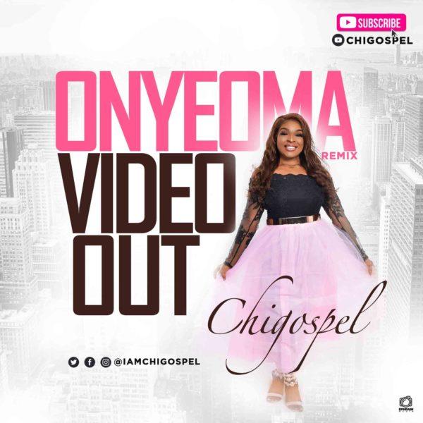 Chi-Gospel - Onyeoma Remix
