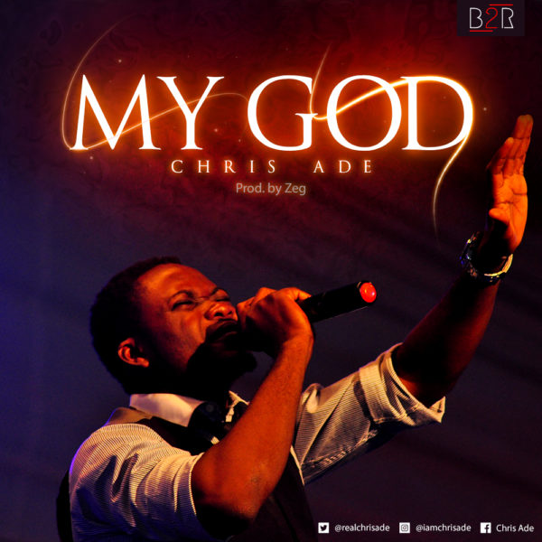 Chris Ade - My God