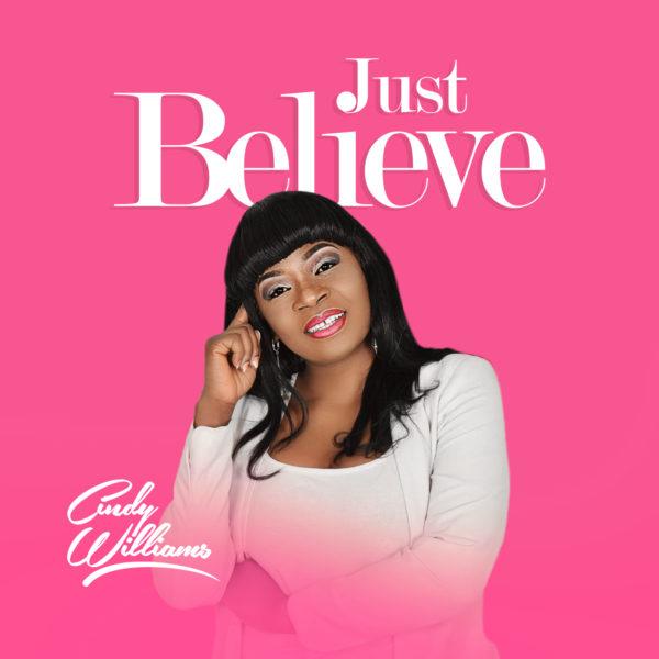 Cindy Williams - Just Believe