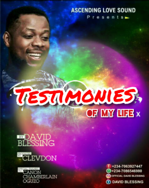 David Blessing - Testimonies Of My Life