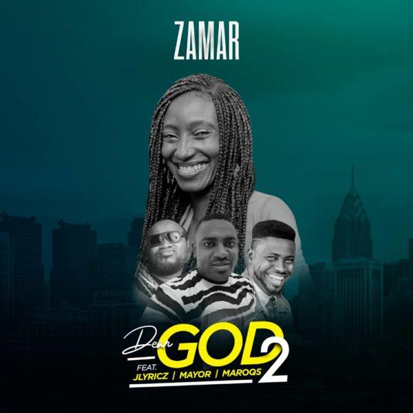 Dear God 2 - Zamar Ft. Jlyricz X Mayor X Maroqs