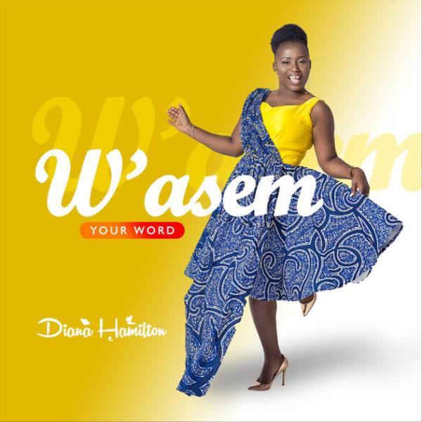 Diana Hamilton – W'asem [Your Word]