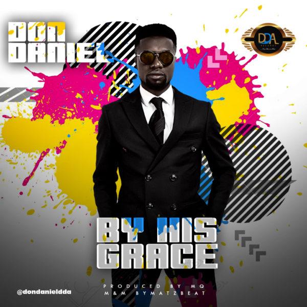 Don Daniel - By His Grace
