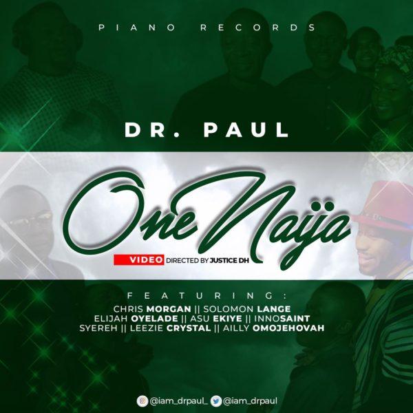 Dr. Paul Ft. All Stars- One Naija