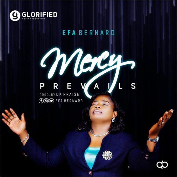 Efa Bernard - Mercy Prevail