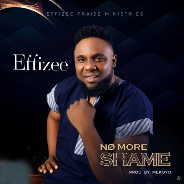 Effizee - No More Shame